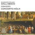 E.F. Dall'Abaco: Concerti (2007)