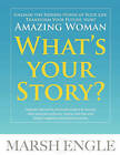 What's Your Story by Marsh Engle (Paperback / softback, 2011)