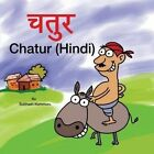 Chatur (Hindi) by Subhash Kommuru (Paperback / softback, 2014)