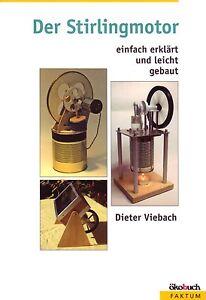 Bauanleitung Stirlingmotor Stirlingmaschi<wbr/>nen Warmluftmotor Bauplan Fachbuch