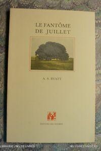2167AB-0-30-LE-FANTOME-DE-JUILLET-A-S-BYATT-1991-EDITIONS-DES-CENDRES