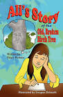 Ali's Story of the Old, Broken Birch Tree by Tracy Perkins (Paperback / softback, 2010)