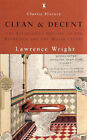 Clean and Decent: The Fascinating History of the Bathroom and WC by Lawrence Wright (Paperback, 2000)