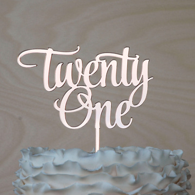 Details About Twenty One Cake Topper 21st Birthday Decor ROSE GOLD Mirror Acrylic