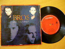 BROS = ARE YOU MINE? / INSTUMENTAL MIX - 1991- PICTURE SLEEVE & EXCELLENT VINYL