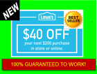 TWO 2X Lowes $40 OFF $200 INSTANTCoupons ONLINE or INSTORE - FAST 3-Min Delivery