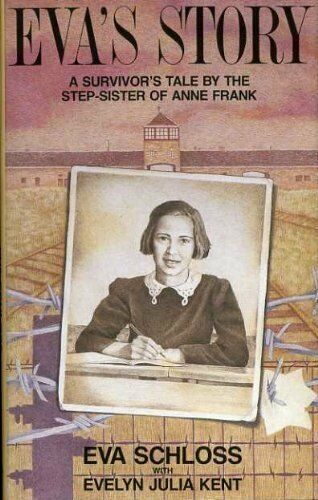 Eva's Story: A survivor's tale by the step-sister of Anne Fran ,.9780491033886