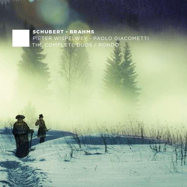 Wispelwey Pieter / P Giacometti - Schubert Brahms Complete Duos Nuevo CD