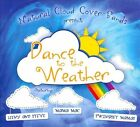 Dance to the Weather [Digipak] by Various Artists (CD, 2012, Natural Cloud Cover)