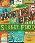 World's Best Street Food by Lonely Planet (Paperback, 2016)