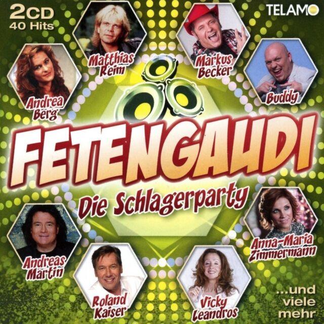 FETENGAUDI-DIE SCHLAGERPARTY - BECKER,MARKUS/BERG,ANDREA/BUDDY/+  2 CD NEW!
