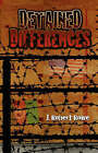 Detained Differences by J Robert Rowe (Paperback / softback, 2007)