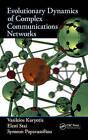 Evolutionary Dynamics of Complex Communications Networks by Symeon Papavassiliou, Eleni Stai, Vasileios Karyotis (Hardback, 2013)