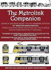 The Metrolink Companion by Barry Worthington (Paperback, 2013)