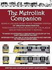 The Metrolink Companion by Barry Worthington (Paperback, 2013)