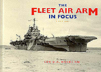 1 of 1 - THE FLEET AIR ARM IN FOCUS: PART ONE., Hobbs, Cdr. D. A. , Used; Very Good Book