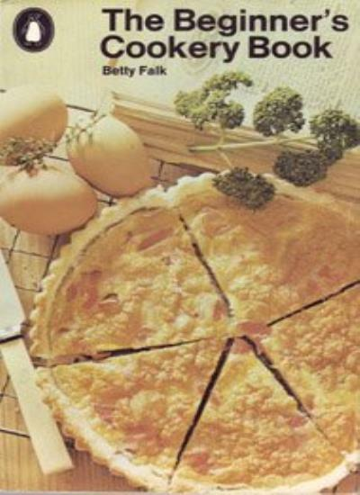Beginner's Cookery Book By Betty Falk