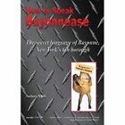 How to Speak Bayonnease V Elizabeth Marie Granite and Gary Will M. 9781436363037