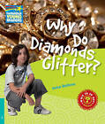 Why Do Diamonds Glitter? Level 5 Factbook: Level 5 by Helen Bethune (Paperback, 2010)