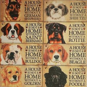 034-A-Home-Is-Not-A-Home-Without-A-Dog-Breed-034-Rustic-Sign