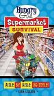 Hungry Girl Supermarket Survival: Aisle by Aisle, HG-Style! by Lisa Lillien, Lillien (Paperback / softback, 2011)