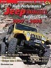 High-Performance Jeep Wrangler Tj Builder's Guide 1997-2006 by Christian Lee (Hardback, 2007)