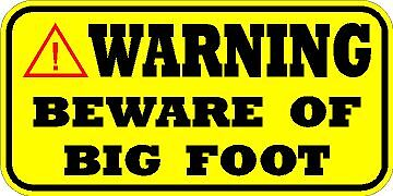 WARNING BIG FOOT ON PREMISES VINYL WINDOW SASQUATCH SQUATCH DECAL BUMPER STICKER