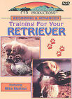 Beginning and Advanced Training For Your Retriever (DVD, 2003)