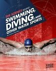 The Science Behind Swimming, Diving, and Other Water Sports by Amanda Lanser (Paperback / softback, 2016)