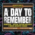 Homesick a Day to Remember Very Good Special Edition