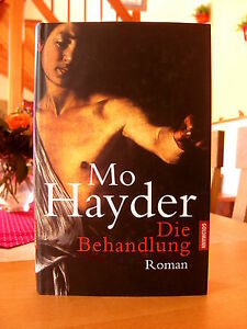 Mo Hayder Die Behandlung
