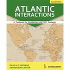Atlantic Interactions - 2nd Edition by David V C Browne (Paperback, 2003)
