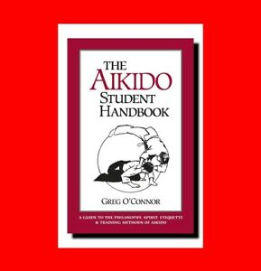 martial arts book aikido student handbook philosophy spirit rh ebay com hk