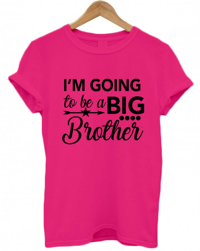 Bro Baby Family Childs Adults T-Shirt I/'M GOING TO BE A FABULOUS BIG BROTHER