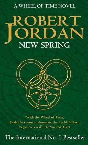 New Spring: A Wheel of Time Prequel,Robert Jordan