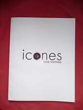 catalogue LOUIS VUITTON ICONES exposition 2006