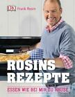 Rosins Rezepte von Frank Rosin (2014, Gebundene Ausgabe)