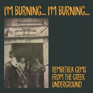 VARIOUS-ARTISTS-I-039-M-BURNING-GEMS-FROM-THE-GREEK-UNDERGROUND-1920s-1930s-LP
