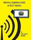 Survival Communications in West Virginia by John Parnell (Paperback / softback, 2012)