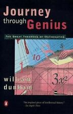 Journey Through Genius : The Great Theorems of Mathematics by William Dunham and William W. Dunham (1991, Paperback)