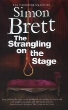 The Strangling on the Stage (A Fethering Mystery)