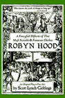 A Fancyfull Historie of That Most Notable & Fameous Outlaw Robyn Hood by Scott Lynch-Giddings (Paperback / softback, 2001)