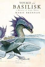 Voyage of the Basilisk: A Memoir by Lady Trent (A Natural History of-ExLibrary