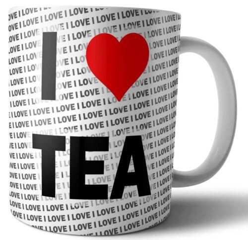 Birthday I Love TEA Christmas Coffee Mug Cup Gift Tea