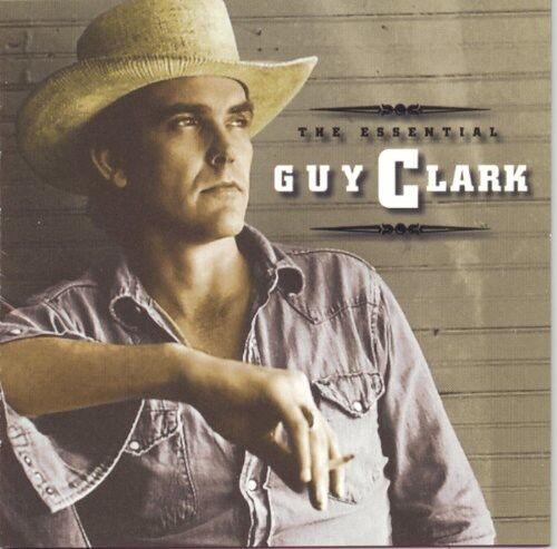 Guy Clark - Essential Guy Clark [New CD]
