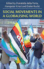 Social Movements in a Globalising World by Hanspeter Kriesi, Dieter Rucht (Paperback, 1999)