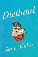 Dietland - Good - Walker, Sarai - Hardcover