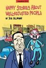 Happy Stories About Well-Adjusted People: An Ollmann Omnibus by Joe Ollmann (Paperback, 2015)