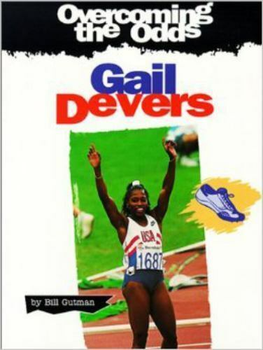 Gail Devers Library Binding Bill Gutman