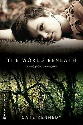 The World Beneath by Kennedy, Cate